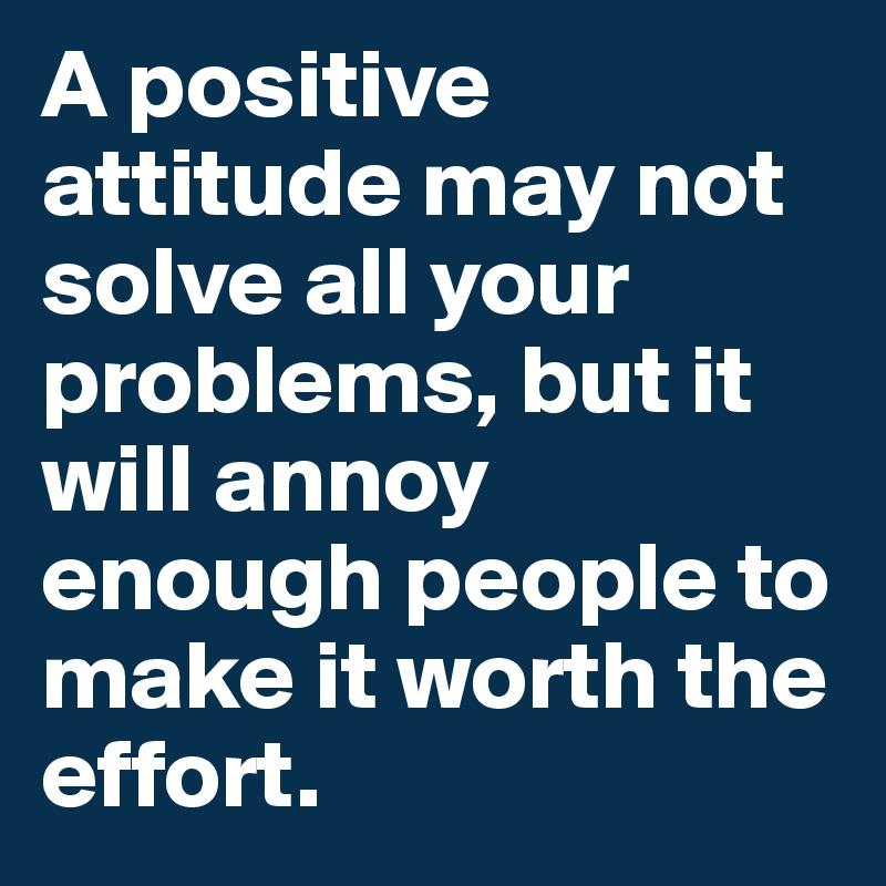 A Positive Attitude May Not Solve Pinterest thumbnail