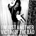 Bad Girls Club Quotes Twitter