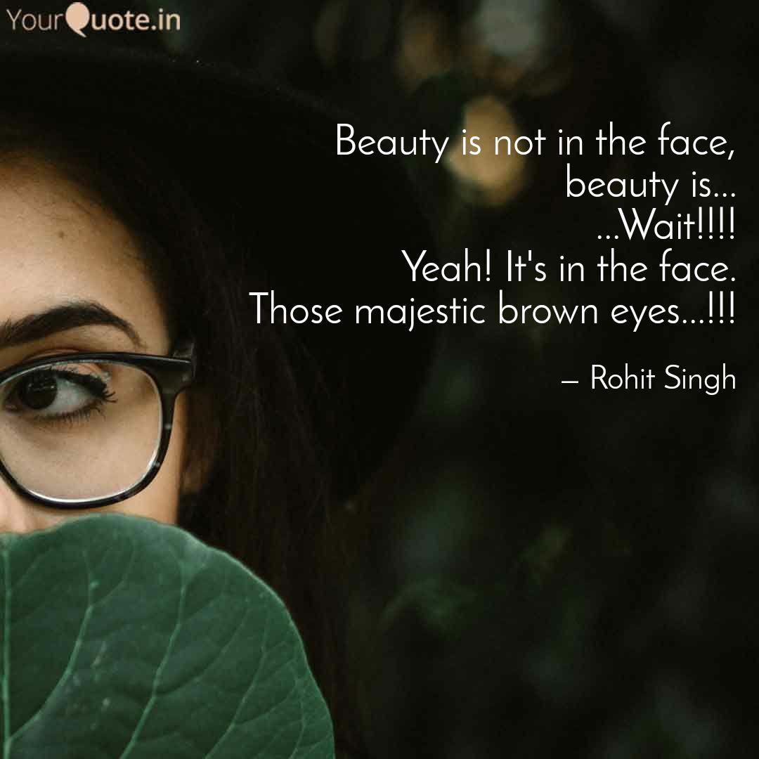 Beauty Is Not In The Face Quotes Tumblr thumbnail