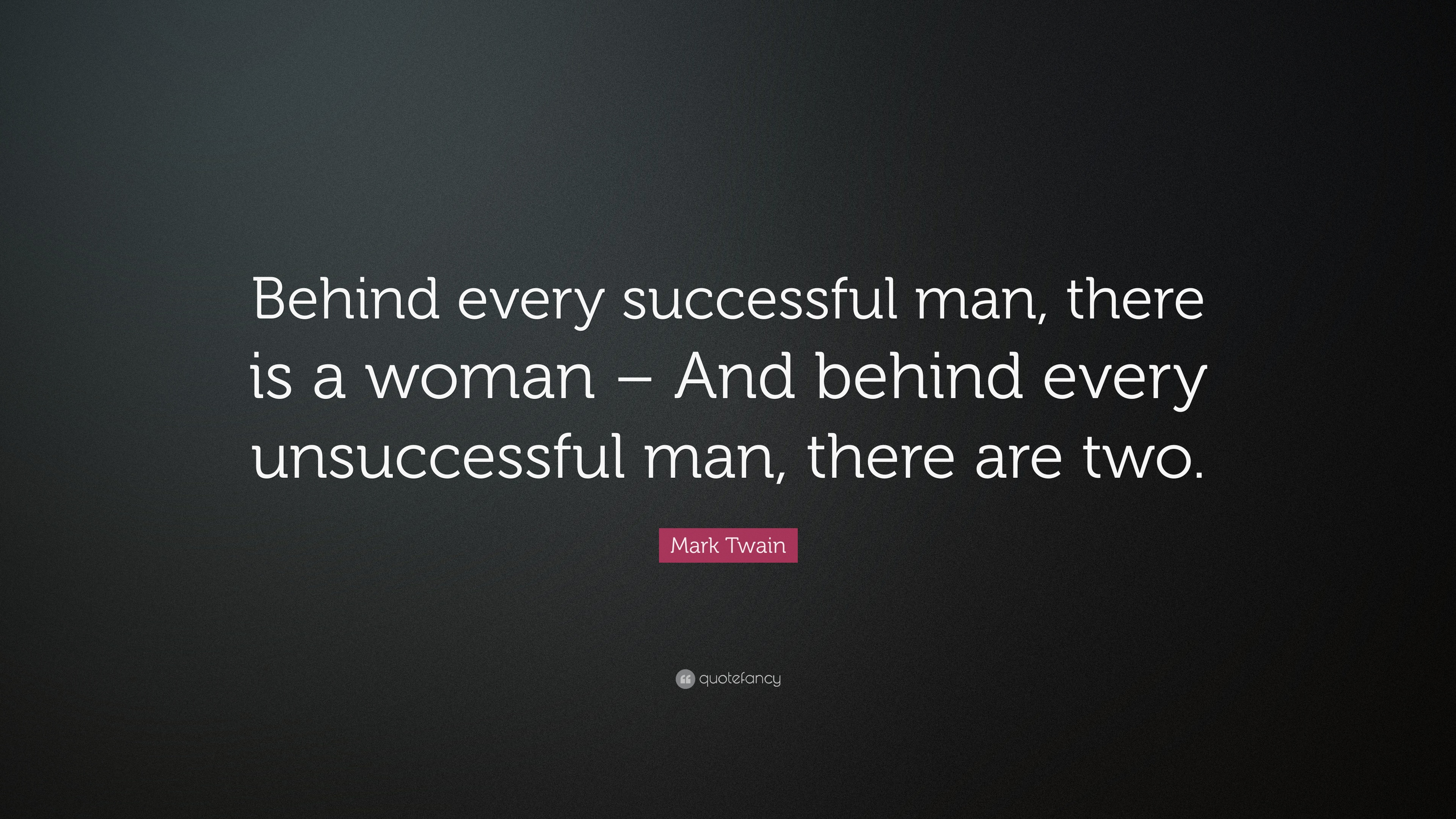 Behind Every Success Man Quote Tumblr thumbnail