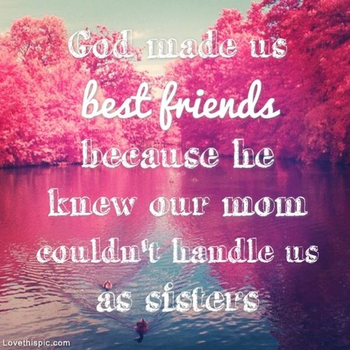 Best Friend Quotes God Made Us Bestfriends Facebook thumbnail