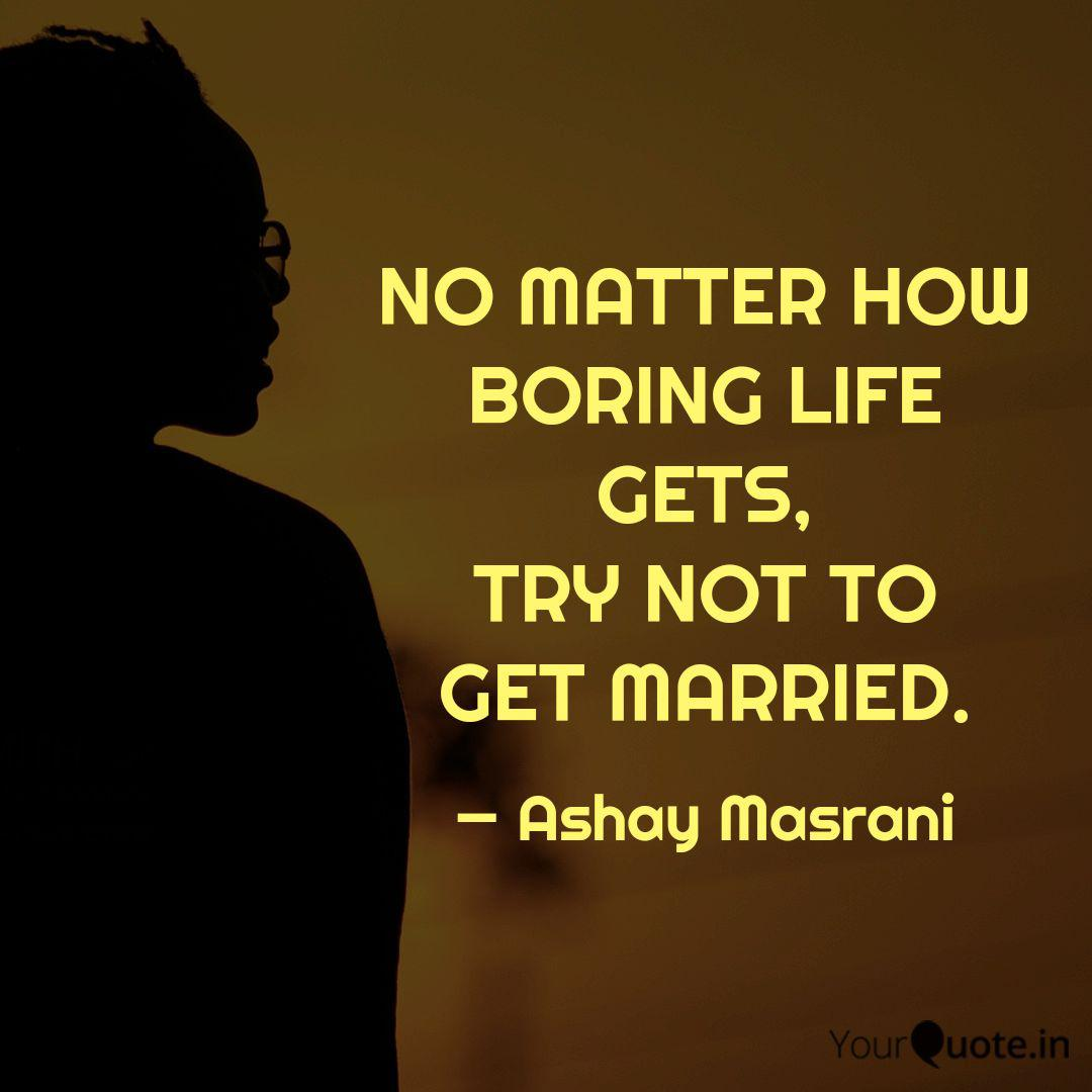 Boring Life Quotes Pinterest thumbnail