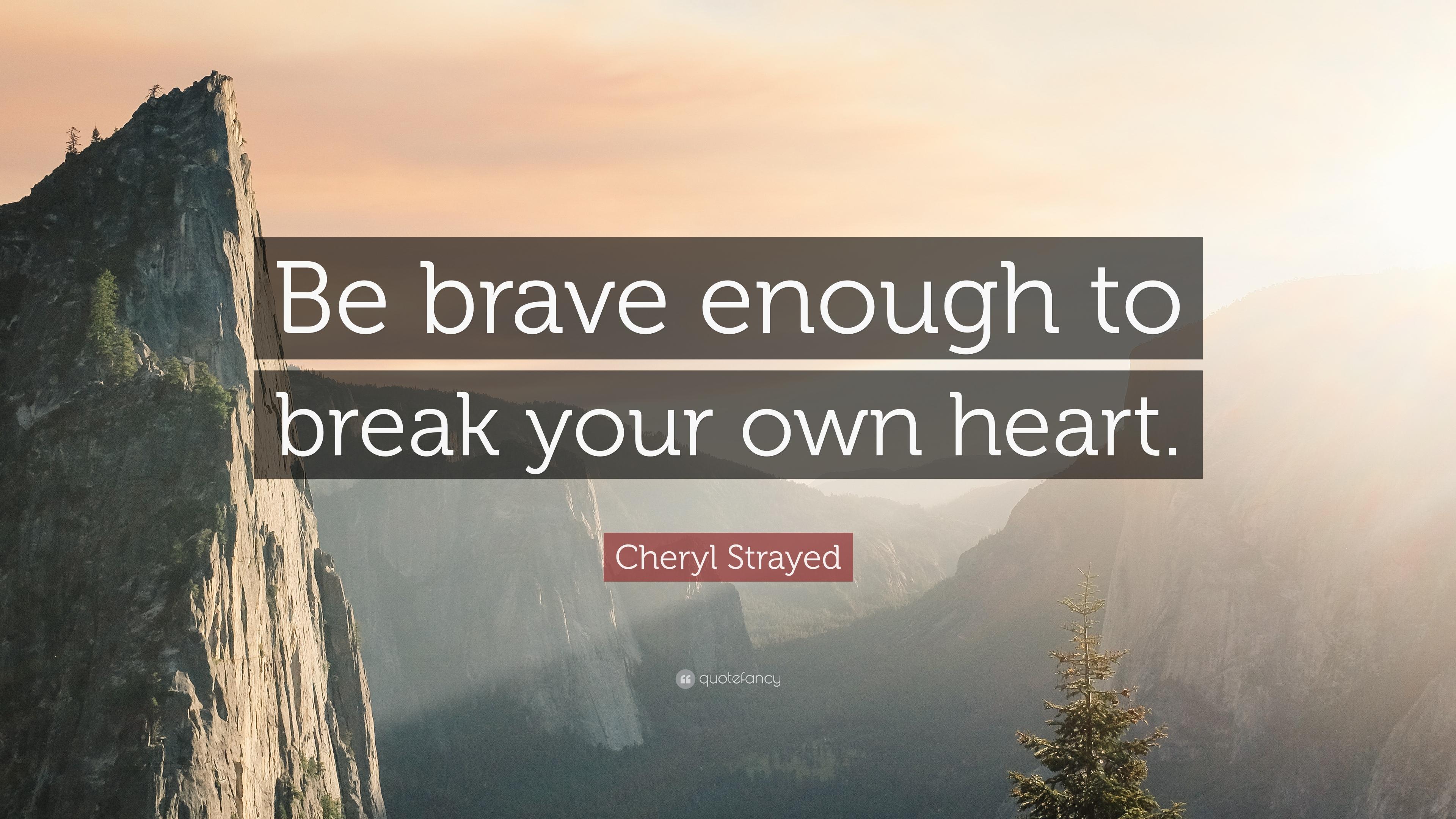 Cheryl Strayed Brave Enough Quotes Pinterest thumbnail