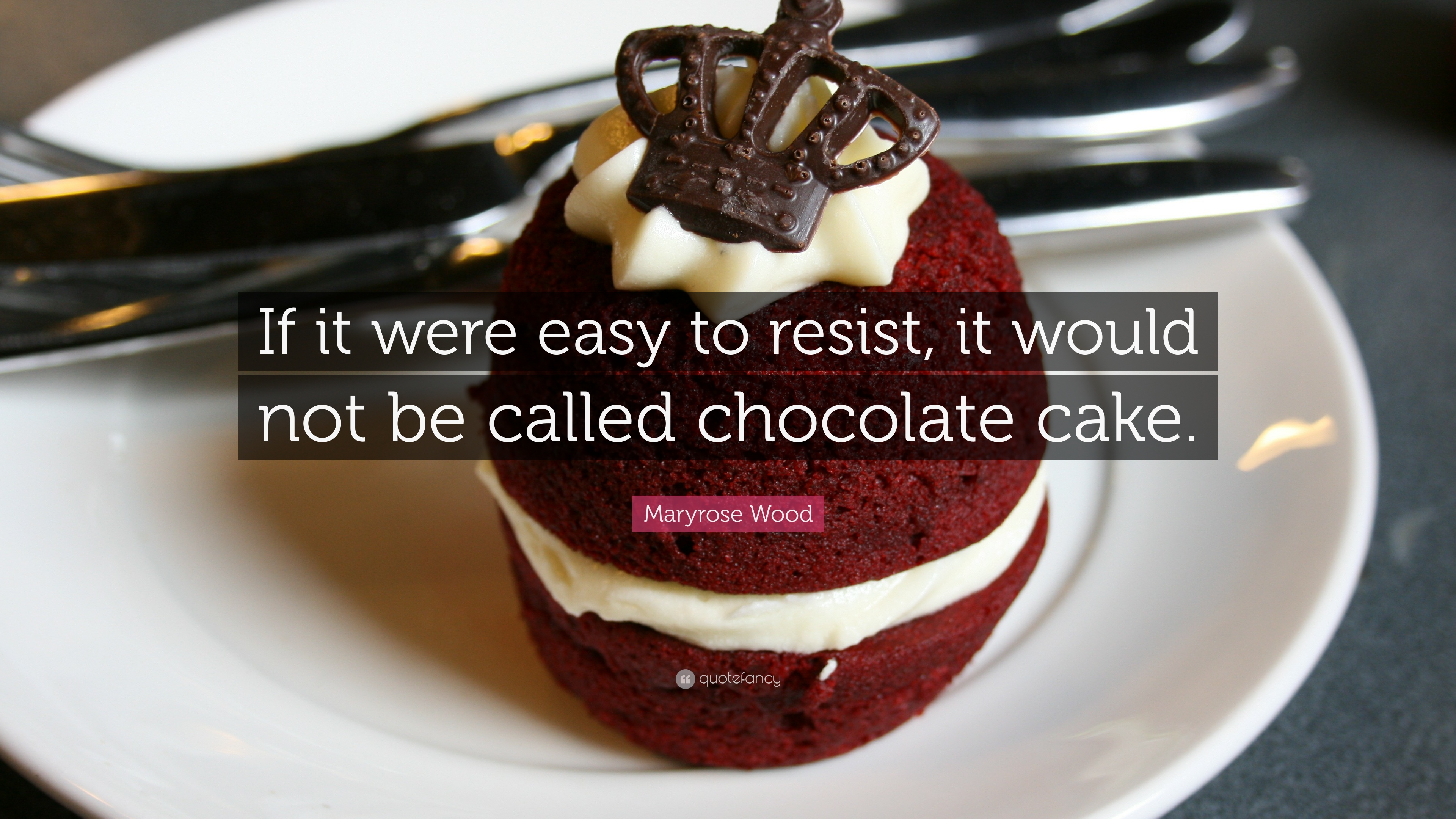 Chocolate Cake Quotes Twitter thumbnail