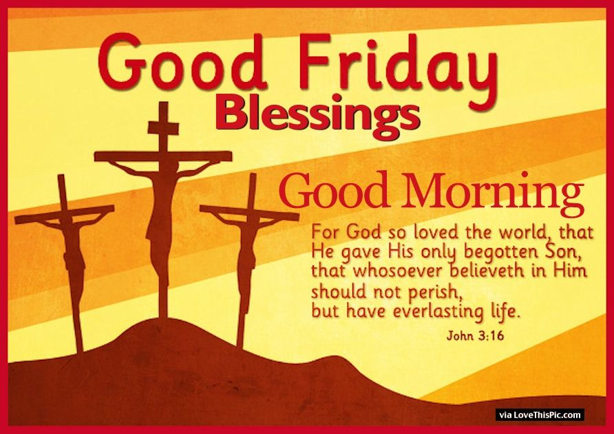 Good Morning Good Friday Quotes Pinterest thumbnail