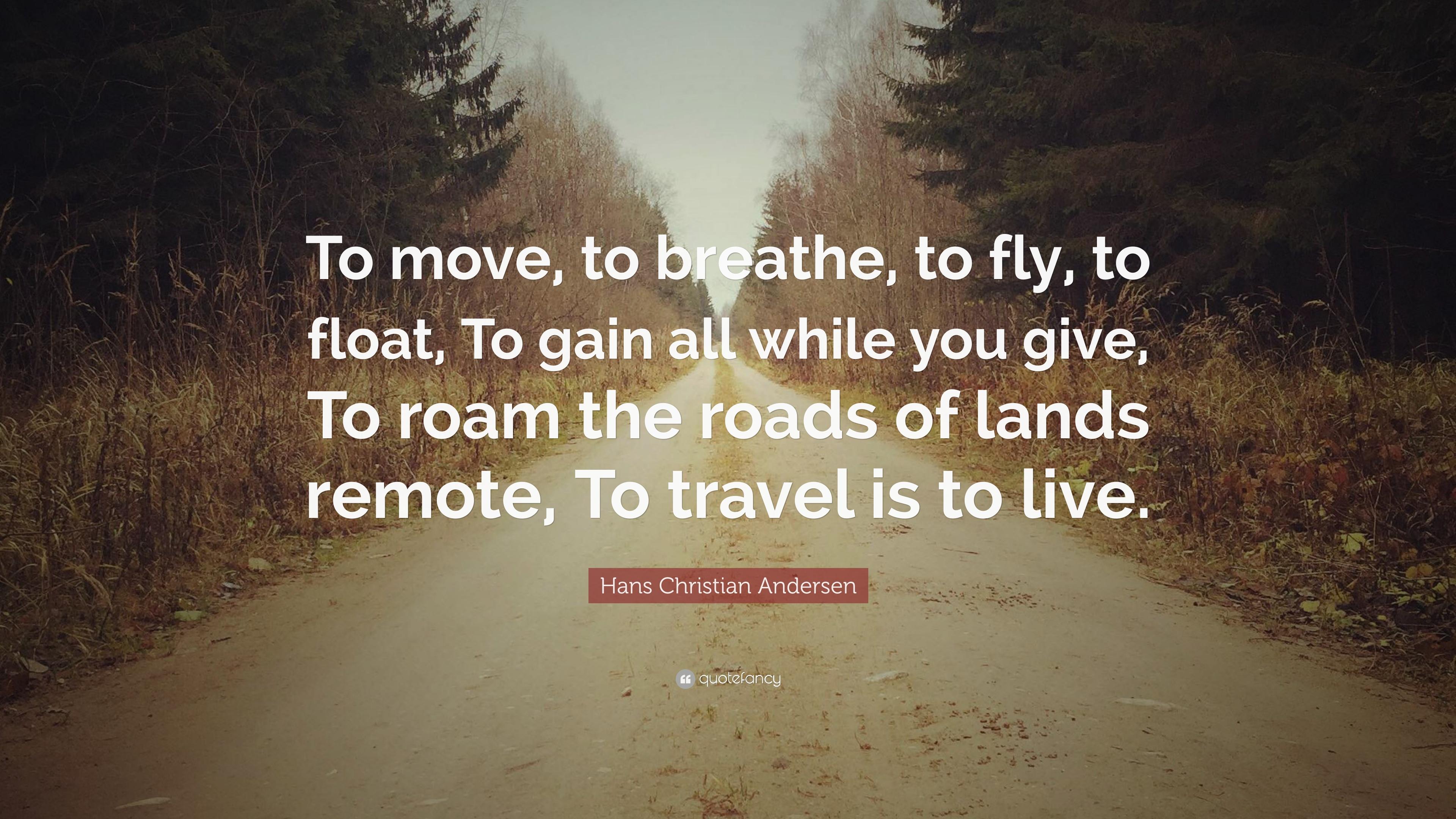 Hans Christian Andersen Travel Quote Tumblr thumbnail