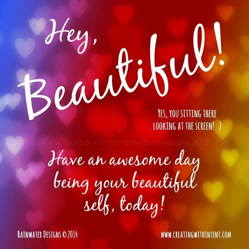 Have A Good Day Beautiful Tumblr thumbnail