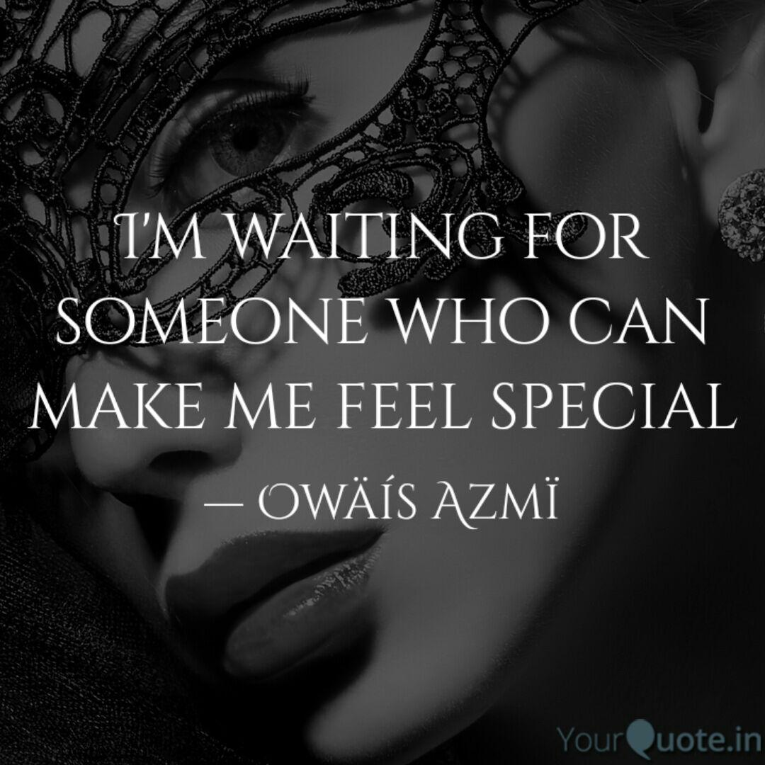For someone quotes waiting 85 Quotations