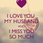 I Miss You My Husband
