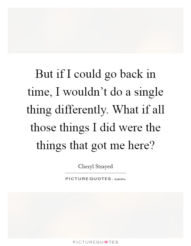 If I Could Go Back In Time Quotes Facebook thumbnail
