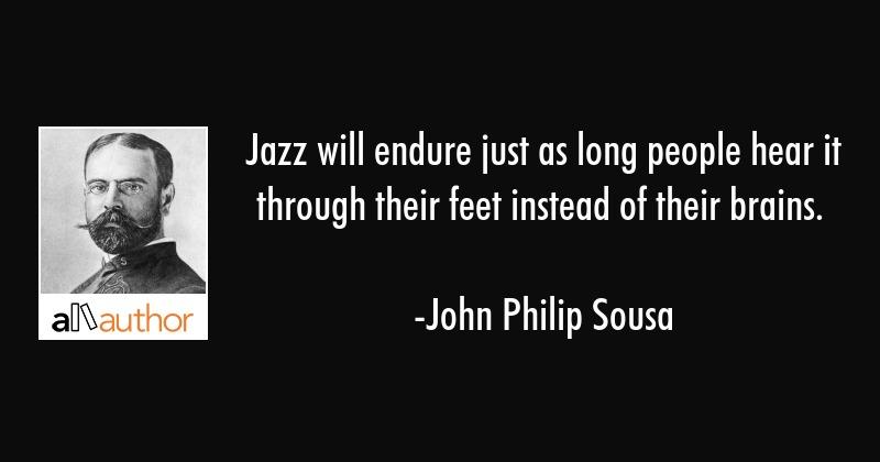 John Philip Sousa Quotes Tumblr thumbnail