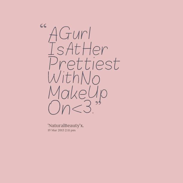 Natural Beauty Quotes No Makeup Tumblr thumbnail