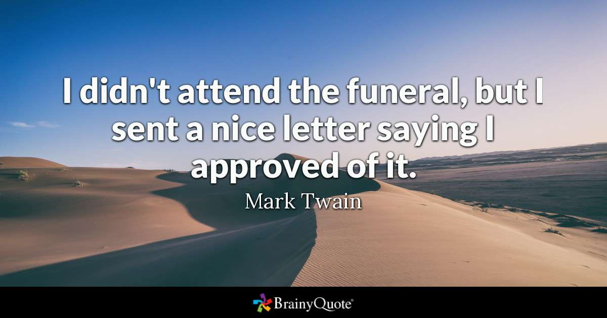 Mark Twain Funeral Quote Twitter thumbnail
