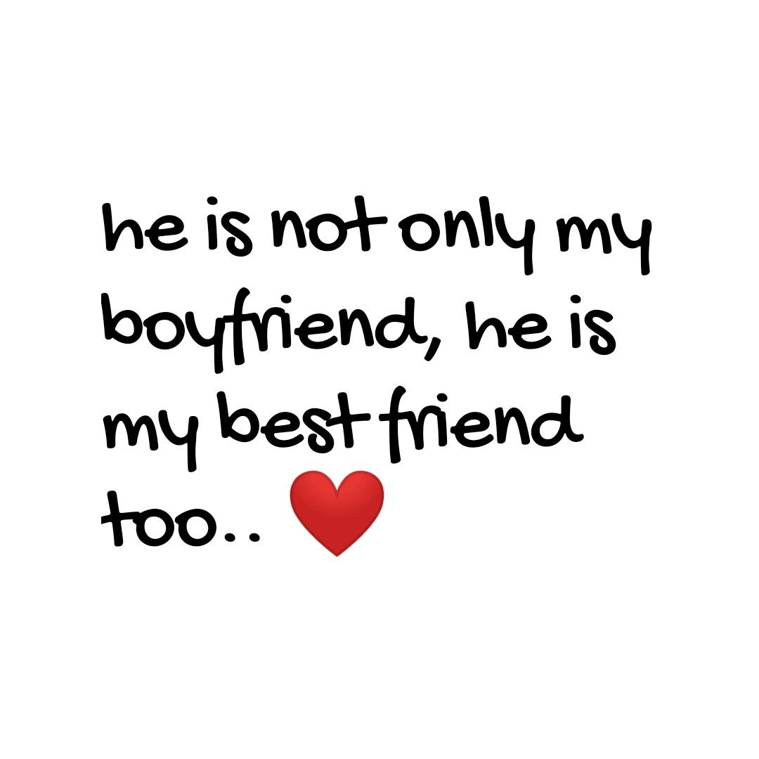 My Boyfriend Is My Best Friend Quotes Tumblr – Best Of Forever Quotes