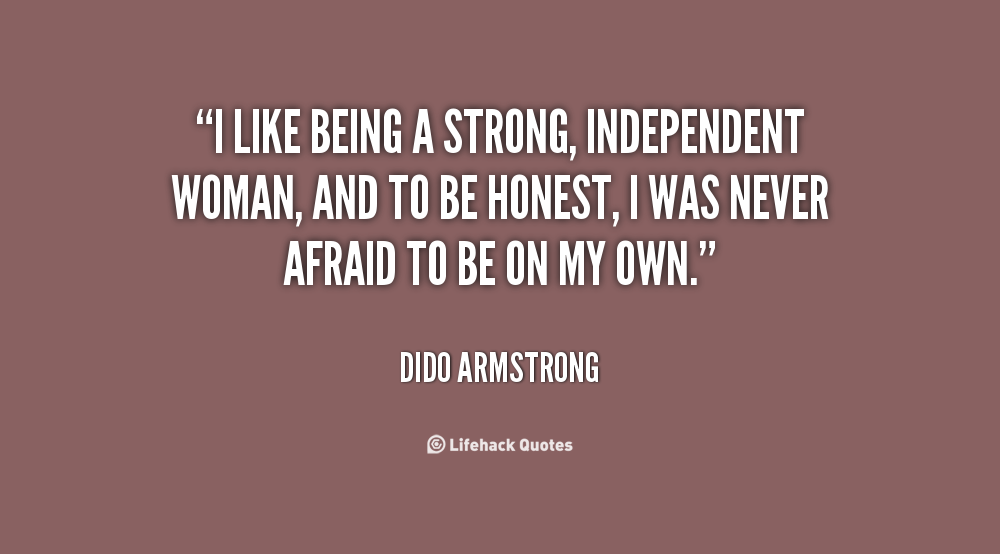 Quotes About Being A Strong Independent Woman thumbnail