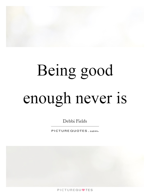 Quotes About Not Being Good Enough Facebook thumbnail