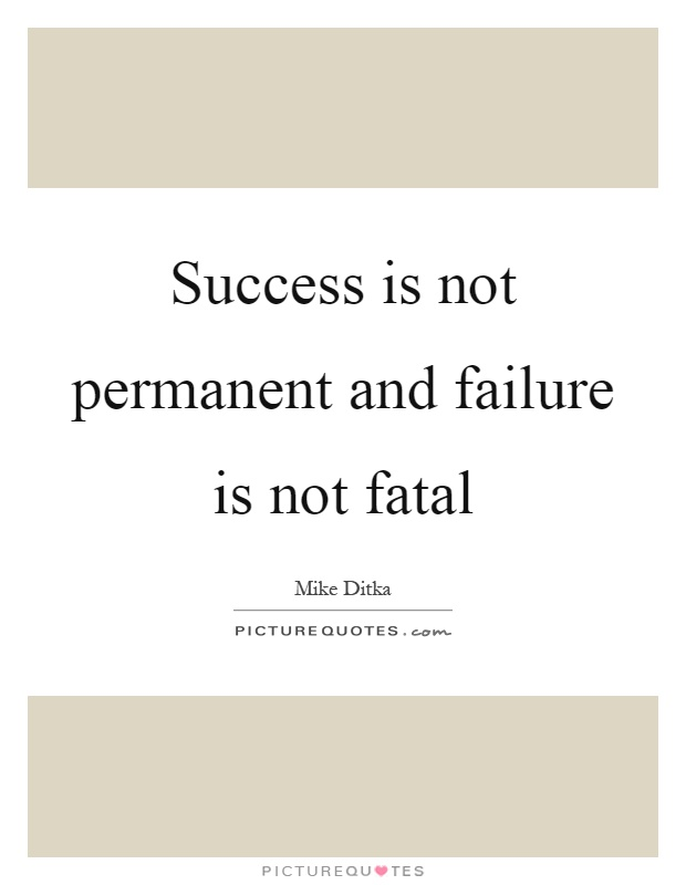 Success Is Not Permanent And Failure Is Not Fatal Facebook thumbnail