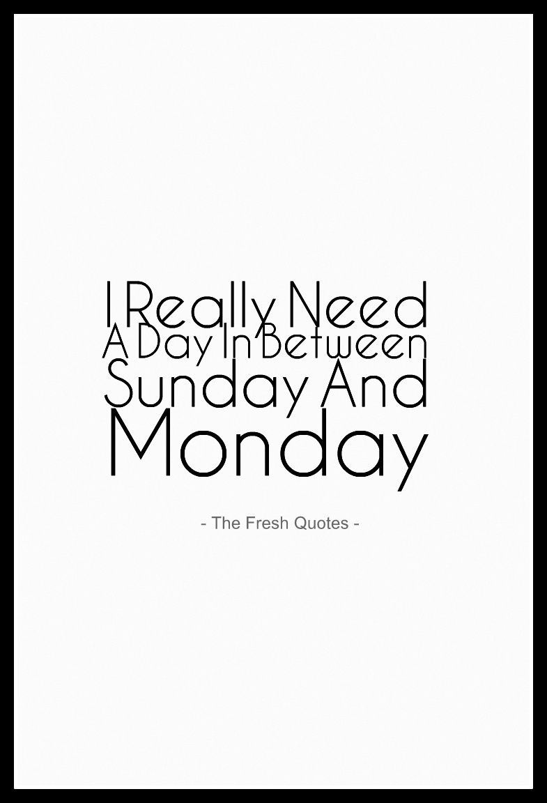 Sunday To Monday Quotes Pinterest thumbnail