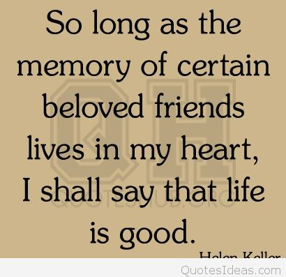 Sweet Memories With Friends Quotes Tumblr thumbnail