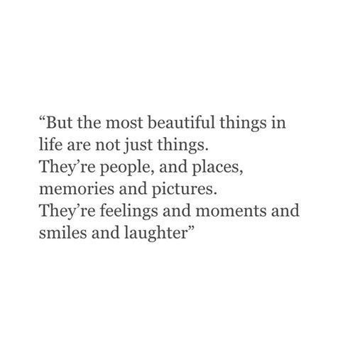 The Most Beautiful Things In Life Quote Pinterest thumbnail